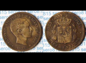 Spanien 10 Centesimos DIEZ 1877 Alfonso VII. (p745