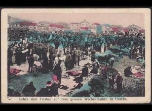 AK Skopje = Ueskueb Treiben auf Wuchenmarkt Feldpost 1917 (20579