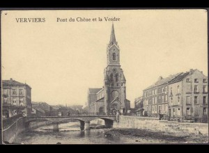 AK VERVIERS BELGIEN Pont du Chene et la Vesdre 1916 Feldpost n.Nottuln