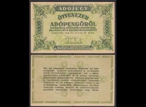 Ungarn - Hungary 50.000 Ötvenezer Adopengo 1946 Pick 138b F (4)