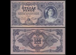 Ungarn - Hungary 500 Pengö 1945 Pick 117 VF (3) (25290