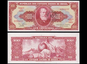 BRASILIEN - BRAZIL 10 Centavos a. 100 Cruzeiros (1966/7) UNC (1) Pick 185b (14126