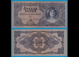 Ungarn - Hungary 500 Pengö 1945 Pick 117 VF (3) (19137