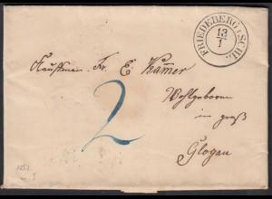 FRIEDEBERG K2 Schlesien 1852 taxierter Brief mit Inhalt nach GLOGAU (27174