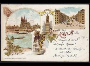 AK Litho Gruss aus Cöln Köln 1899 mit Hohenstaufenring (17086